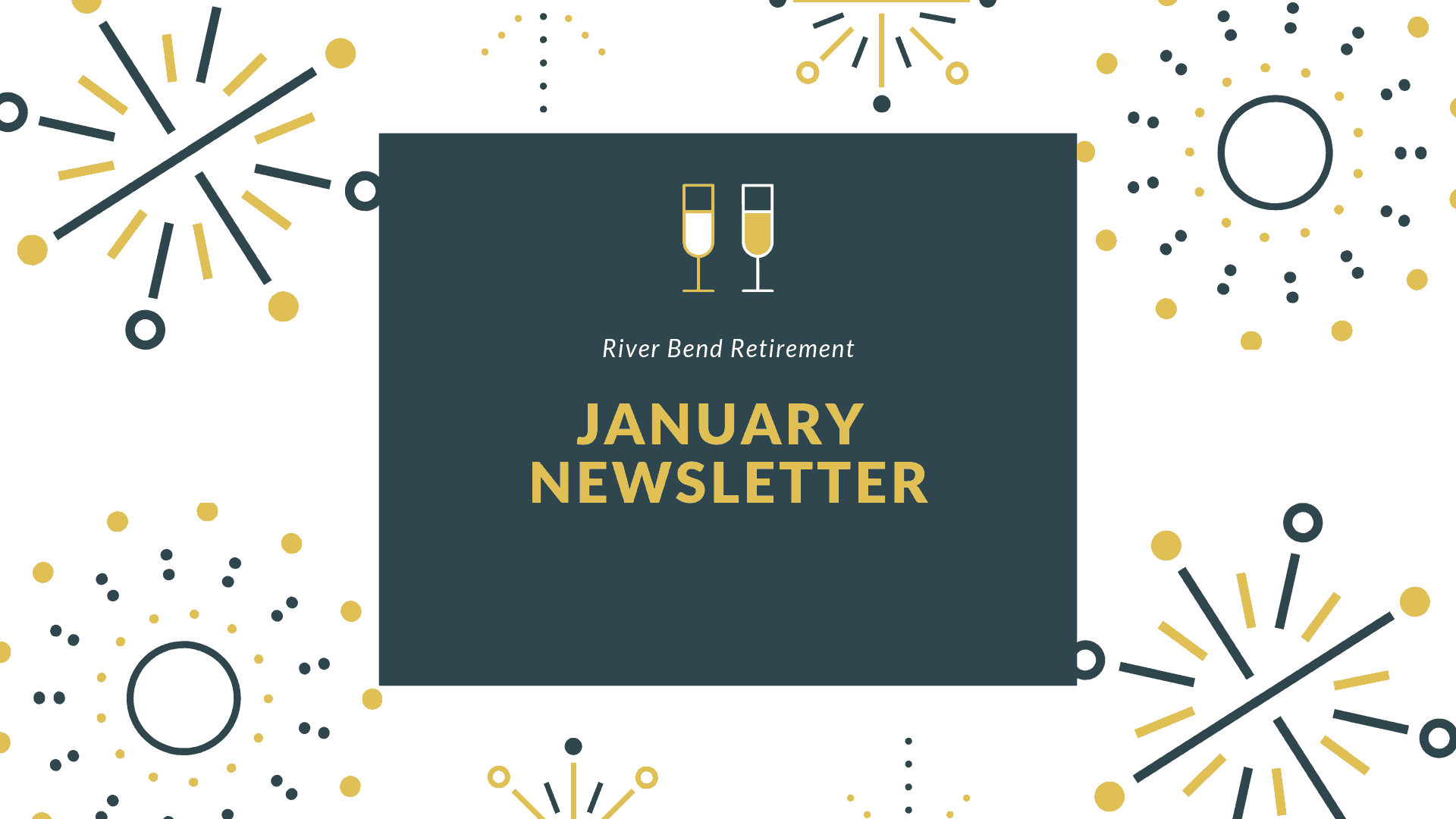 River Bend January 2019 Newsletter
