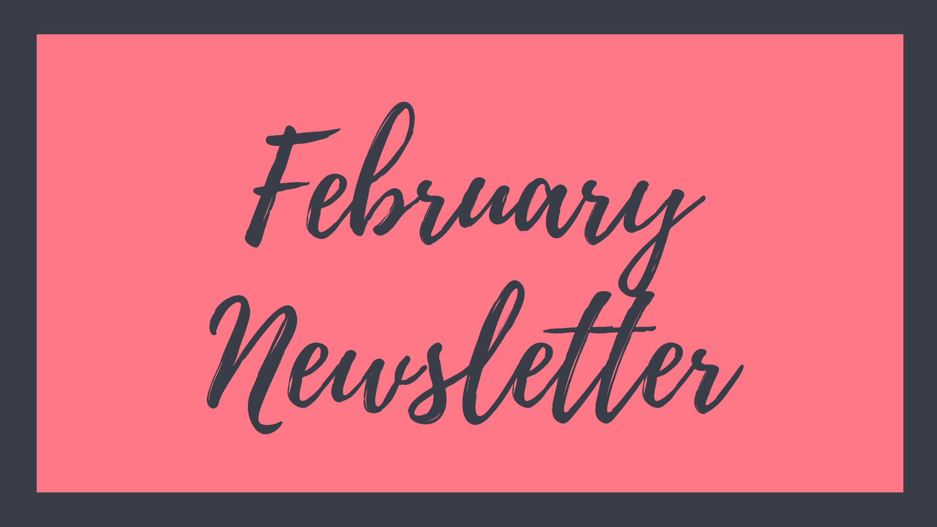 River Bend February Newsletter